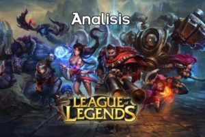 League Of Legends - Análisis