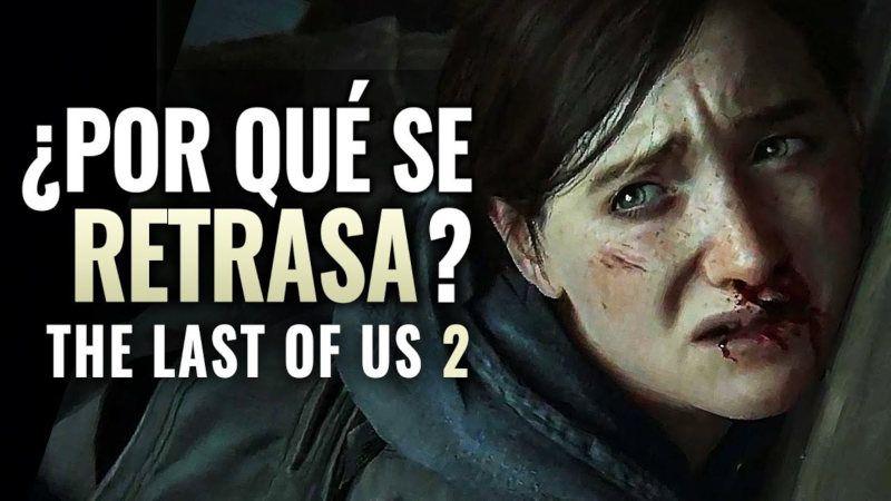 The last of us 2 se retrasa y hay polémica