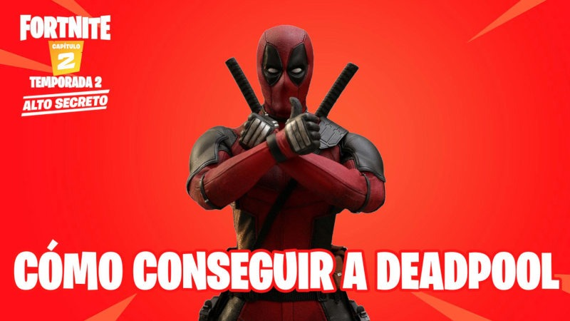 Cómo conseguir Deadpool en Fortnite