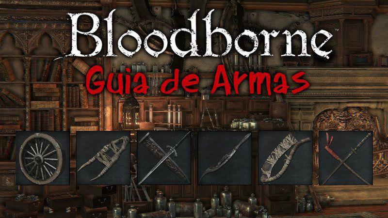 Mejor arma para Bloodborne
