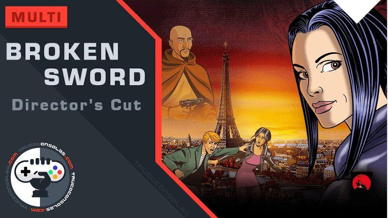 Guía de Broken Sword