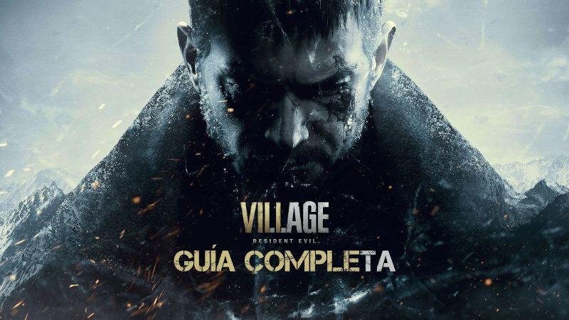 Guía de Resident Evil Village